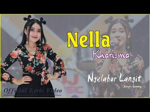 Ngelabur Langit - Nella Kharisma   |   Official Lyric   #music