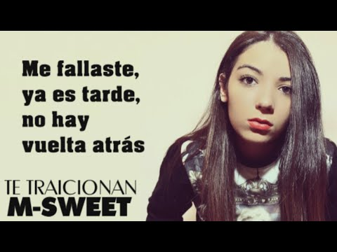 M-Sweet - Te traicionan