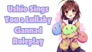 Ushio Takes Care of You ASMR Clannad Roleplay