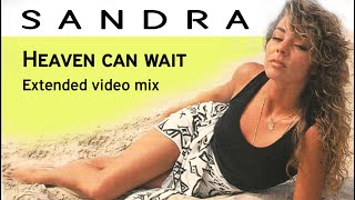 Sandra - Heaven can wait - Extended video mix