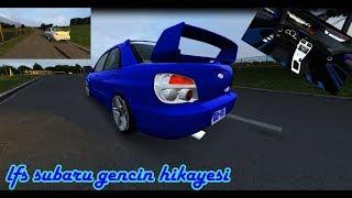 Lfs Subaru Impreza Cocu Un Hikayesi Goruntulu Teyp Varex