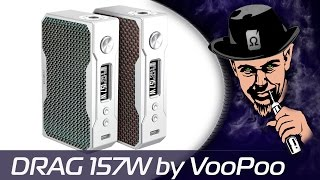 DRAG 157 W by VooPoo - жЁстче ДНА)))