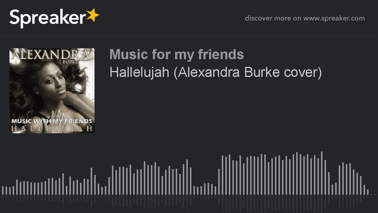 Hallelujah alexandra burke cover youtube hallelujah alexandra burke cover hexwebz Choice Image