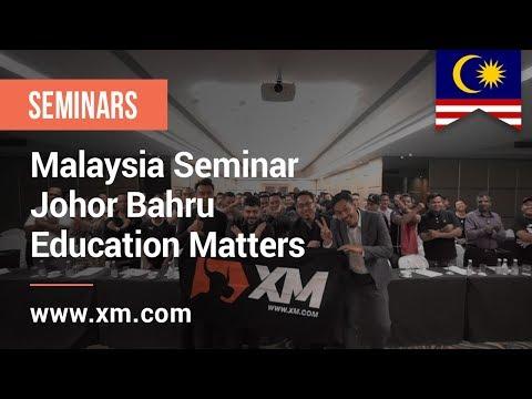 xm.com---2018---malaysia-seminar---johor-bahru---education-matters