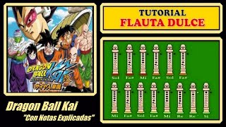 Dragon Ball Z Kai en Flauta Dulce