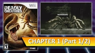 Deadly Creatures (Wii) Chapter 1: Scavengers (Part 1/2)