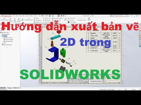 """#20  Hướng Dẫn Xuất Bản Vẽ 2D Trong Solidworks. """"How To Creats Drawings 2D in Solidworks"""""""
