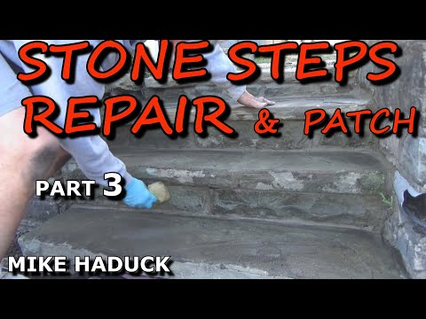 Stone Steps Repair Patch Part 3 Of 4 Mike Haduck