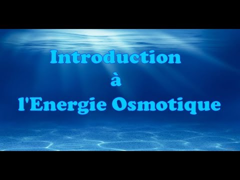 Introduction à l'Energie Osmotique