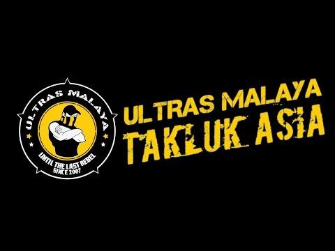 ULTRAS MALAYA (UM07) - Takluk Asia Chants (HQ)