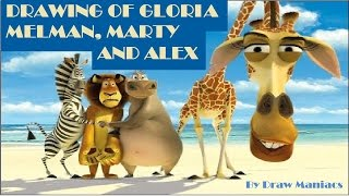 Drawing of Gloria, Melman, Marty and Alex from MADAGASCAR!