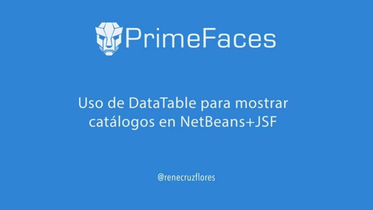 DataTable con PrimeFaces+JSF+Hibernate (Código Fuente Incluido)