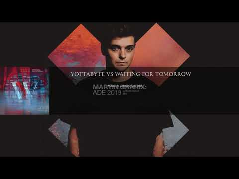 Yottabyte vs Waiting For Tomorrow (Martin Garrix ADE 2019)