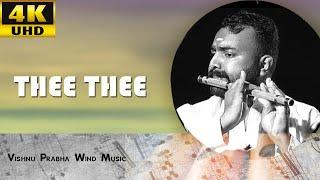 Thee Thee Thiruda Thiruda Flute - by Vishnu Prabha 4K.mp3