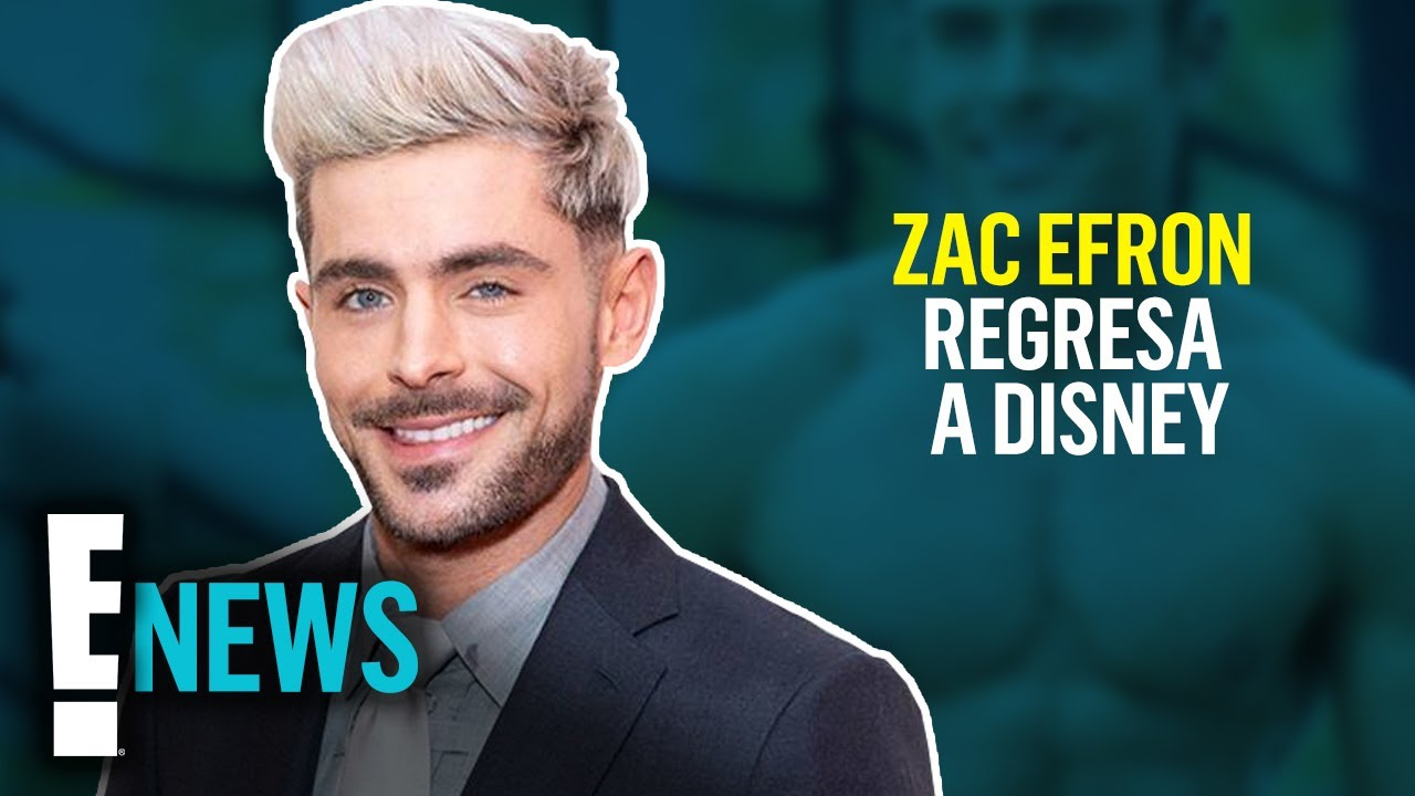 ¡Zac Efron regresa a Disney con un increíble remake!