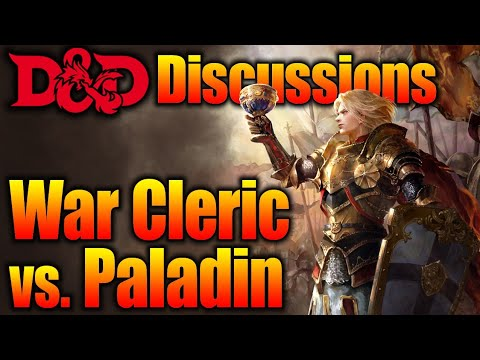 War Cleric Vs Paladin What's the Difference  D&D Discussions