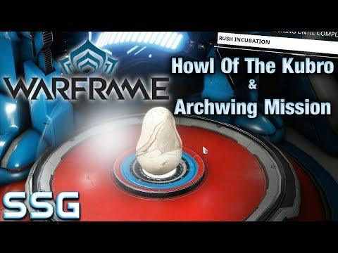 WARFRAME Howl of the Kubro & Archwing Mission Ep6 SeeShellGaming