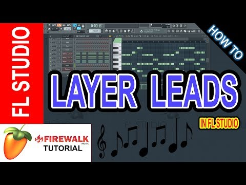 How To Layer Leads Properly (FL Studio Tutorial)