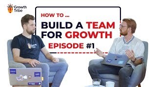 How to Grow a Business Fast | Building a Team For Growth #1