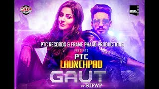 Gaut (Full Video)   Sifat   PTC Records   Latest Punjabi Song 2018