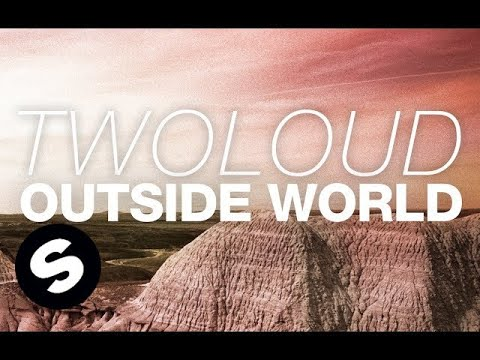 twoloud - Outside World (Original Mix)