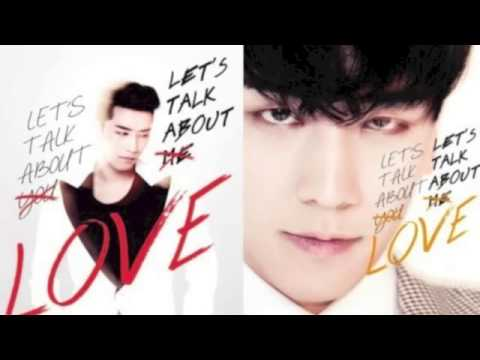 Seungri  - Let's Talk About Love (Audio New Song 2013) With download mp3 (soon)