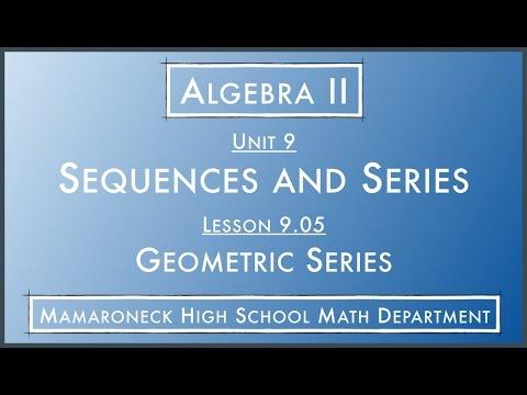 Algebra II @ MHS — 9.05.L - Geometric Series