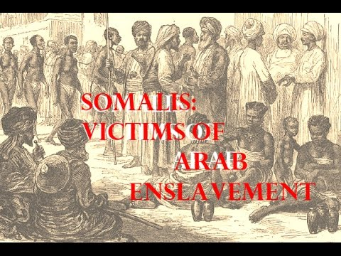 Somalis in the Arab Slave Trade of East Africa