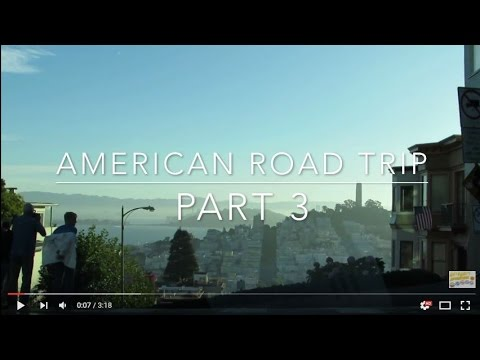 USA Road Trip - Part 3 - Leaving San Francisco