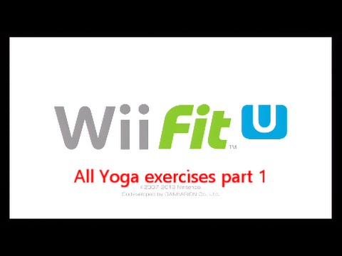 Wii Fit U: All Yoga Exercises part 1. (Wii U Nintendo)