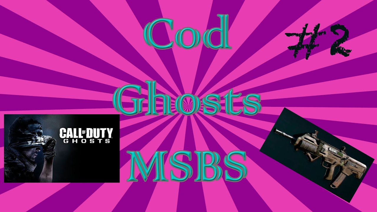 Cod ghosts msbs gameplay youtube