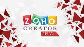 Learn to use Zoho Creator API V2 - for PHP developers