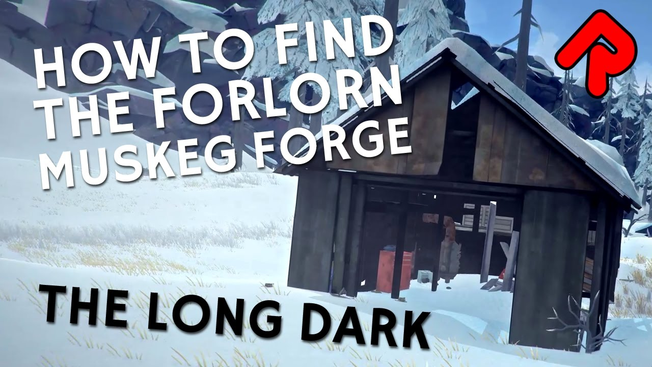 How to find The Long Dark Forlorn Muskeg forge location  The Long
