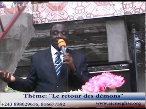 """""""Le retour des démons"""" avec Pasteur André Mbweshi"""