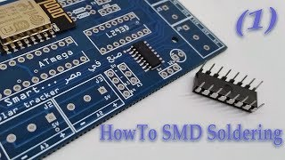 How To Do SMD Soldering Using a Soldering Iron