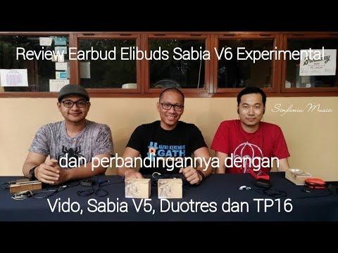 Produk Earbud Asli Indonesia Under 200 Rb Review Elibuds Sabia V6 Experimental Dan Perbandingannya
