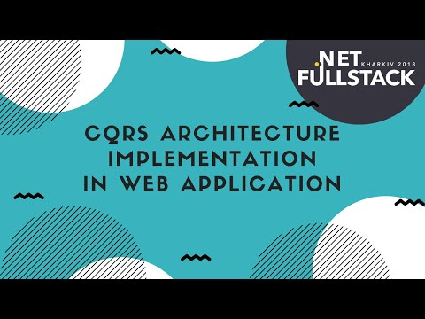 .Net FullStack 2018 - Реализация CQRS архитектуры в веб приложении (Александр Белобородов)
