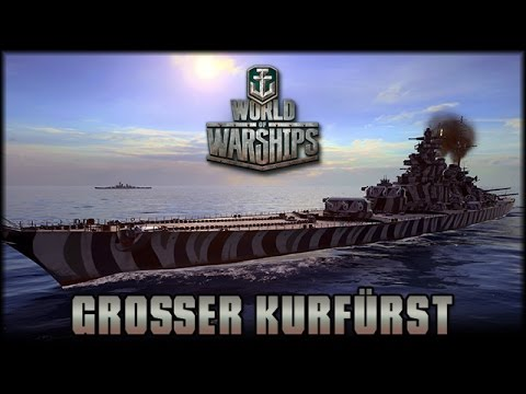 World of Warships - Großer Kurfürst - Tier X [ deutsch | Gameplay ]