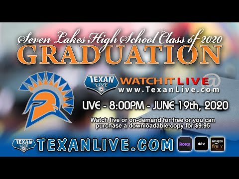2020 Seven Lakes High School Commencement - Katy ISD