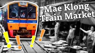 Amazing Thailand - Mae Klong Train Market