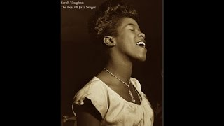 Sarah Vaughan - The Best Of Jazz Singer (Smooth Jazz Songs) [Relaxing Vocal Jazz Tracks]