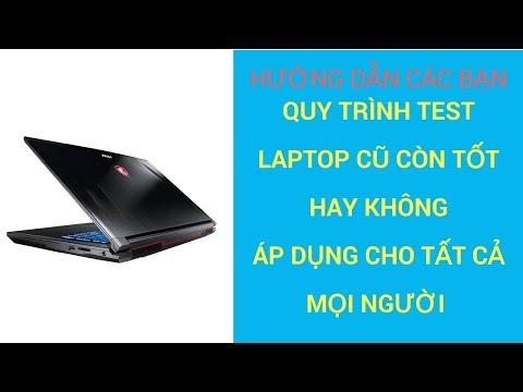 Quy Trình Test Một Chiếc Laptop Cũ Của Shop TLD Trước Khi Đến Tay Người Dùng