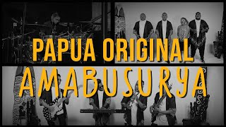 Download lagu Papua Original - Amabusurya (Official Music Video)