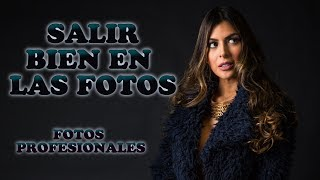 SALIR BIEN EN LAS FOTOS - Fotos Profesionales