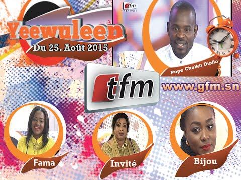 Yeewu Leen - 02 Septembre 2015 - Invitée: Adja Deguène Chimère Diallo - Parti 3