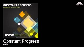 Constant Progress  - Akira (original mix)