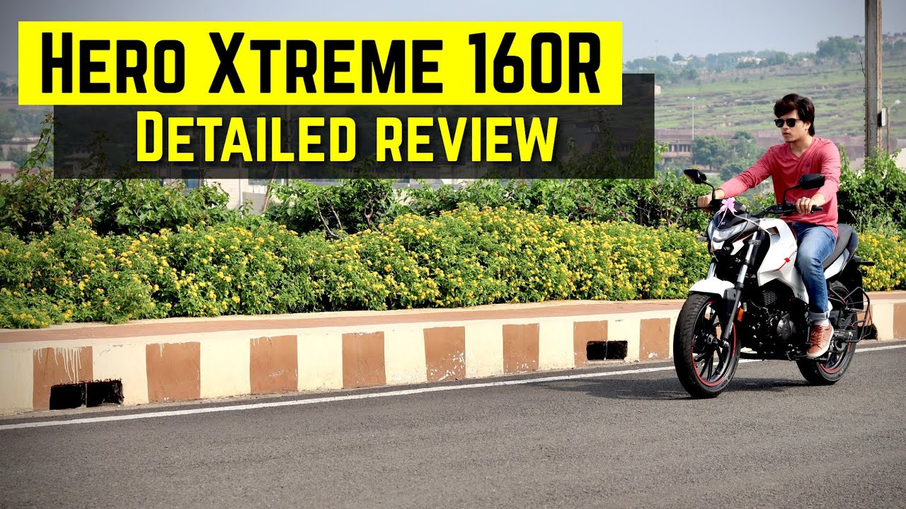Hero Xtreme 160r Detailed Review | Worth or not ?