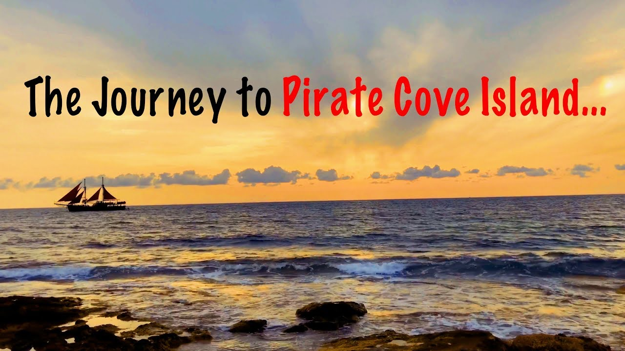 The Journey to Pirate Cove Island... (Part 6) - Backyard Toy Treasures