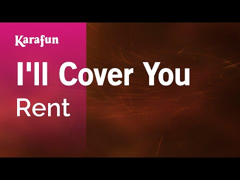 Karaoke I'll Cover You - Rent *