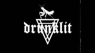 Drunklit - Not My Town